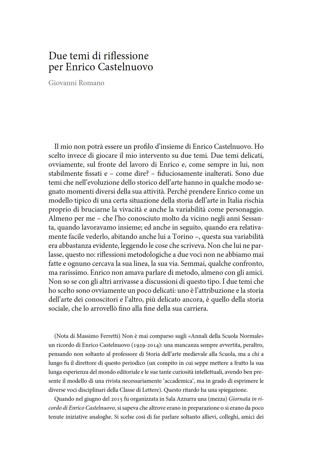 Due temi di riflessione per Enrico Castelnuovo